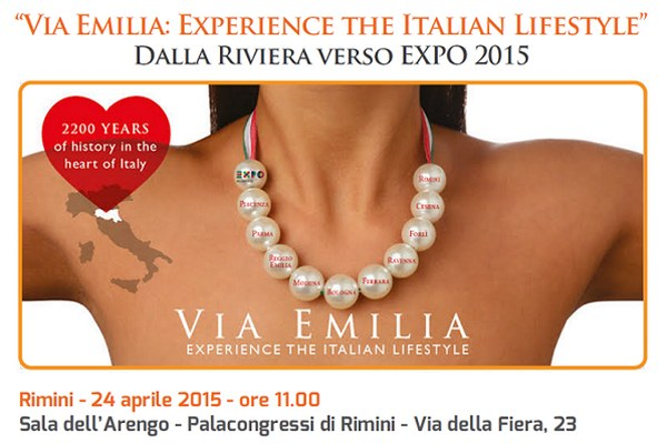 Via Emilia: Experience the Italian Lifestyle, dalla Riviera verso l'Expo