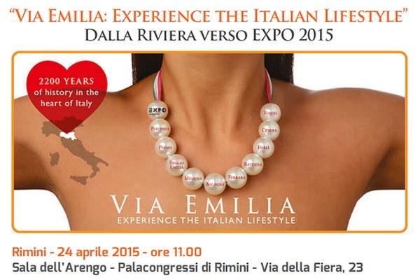 Via Emilia: Experience the Italian Lifestyle, dalla Riviera verso l'Expo