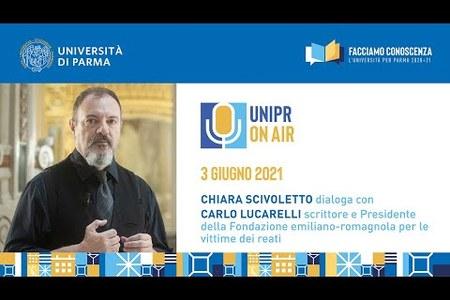 Chiara Scivoletto, docente dell'Università di Parma, intervista Carlo Lucarelli per UniPr On Air