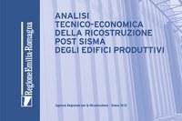 Analisi tecnico-economica della ricostruzione post sisma degli edifici produttivi